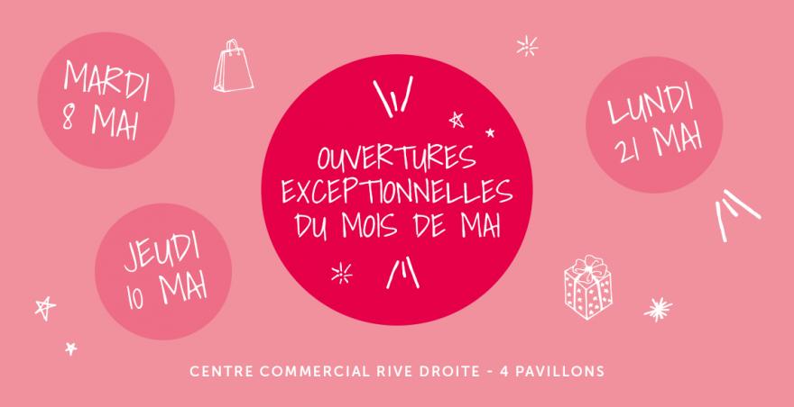 Centre commercial Rive Droite - Ouvertures exceptionnelles