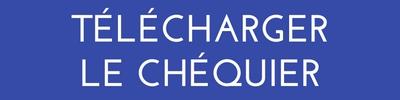 TÉLÉCHARGER LE CHÉQUIER