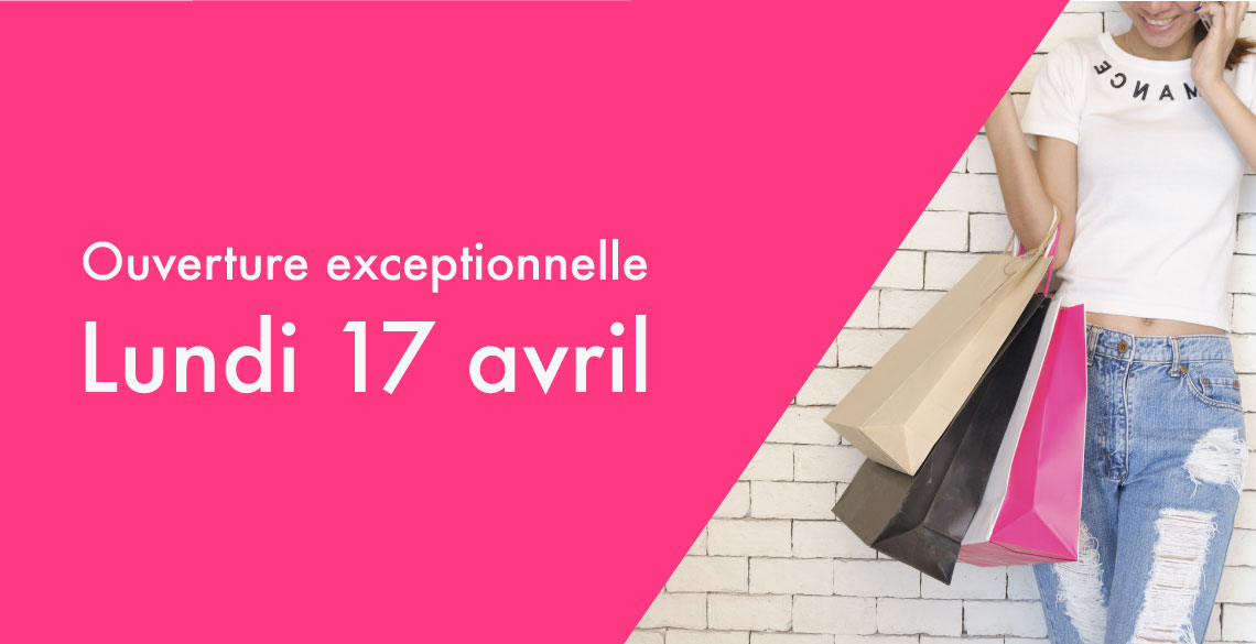 Lundi 17 avril ouverture exceptionnelle centre commercial rive droite - Ouverture exceptionnelle castorama ...