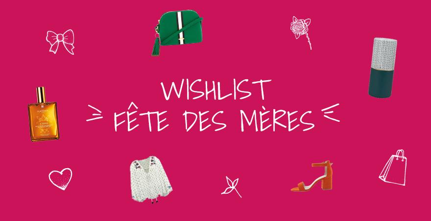 WISHLIST-FETE-DES-MERES
